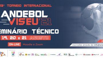 Seminário Técnico - 23º Torneio Internacional de Andebol de Viseu - 2021
